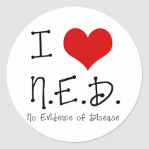 "I ""Heart"" N.E.D. - General Cancer Classic Round Sticker"