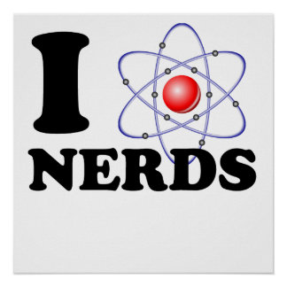 I Heart Nerds Poster