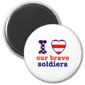 I Heart Our Brave Soldiers Magnet