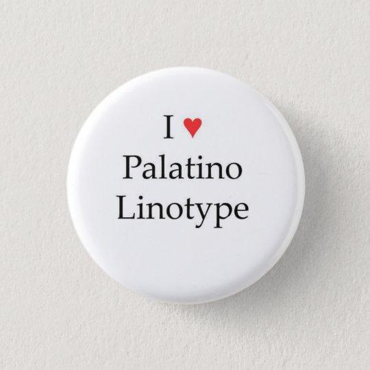 I heart Palatino Linotype Button