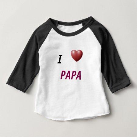 I Heart Papa Kids Play Shirt