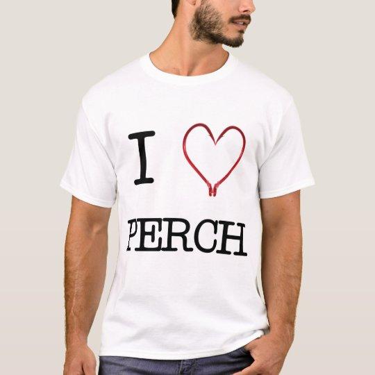 I [Heart] Perch Shirt LIGHT