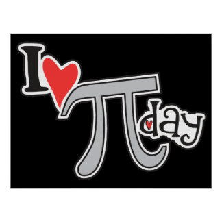 I heart Pi Day © Poster