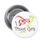 I Heart Pinot Gris Pinback Buttons