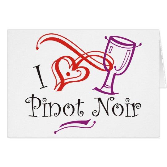 I Heart Pinot Noir Card