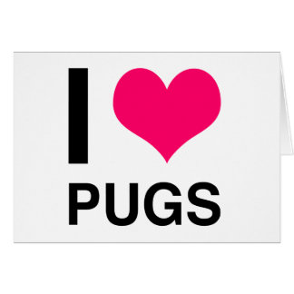 I Heart Pugs Greeting Cards