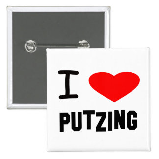 I Heart putzing 2 Inch Square Button