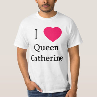 I Heart Queen Catherine Apparel, Buttons, Mugs T-Shirt
