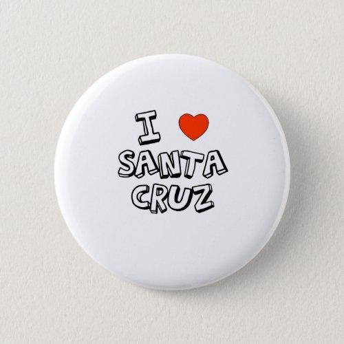 I Heart Santa Cruz Button