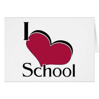 "I ""heart"" School Greeting Card"