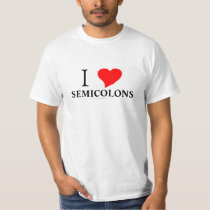 I heart SEMICOLONS T-Shirt
