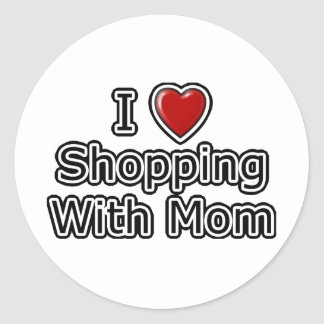 I Heart Shopping with Mom Classic Round Sticker