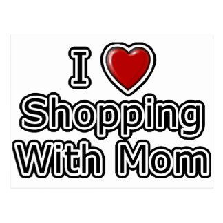 I Heart Shopping with Mom Postcard
