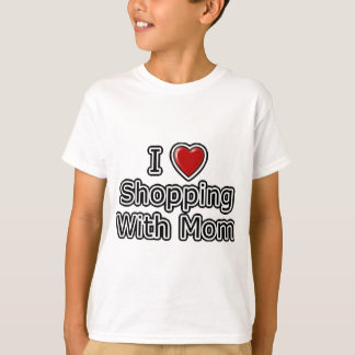 I Heart Shopping with Mom T-Shirt