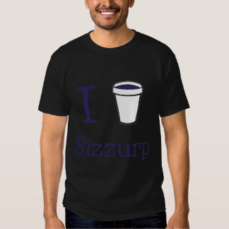 I heart Sizzurp Shirt