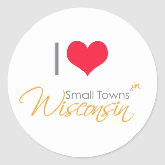I Heart Small Towns (in) Wisconsin Sticker