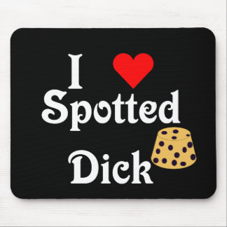 I Heart Spotted Dick - Mousepad