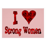 I Heart Strong Women Posters