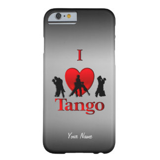 I Heart Tango Personalize Barely There iPhone 6 Case