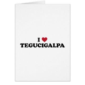 I Heart Tegucigalpa Honduras Card