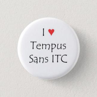 I heart Tempus Sans ITC Button