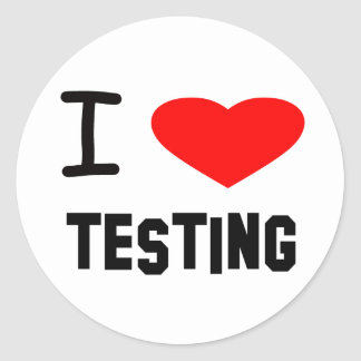 I Heart testing Round Stickers