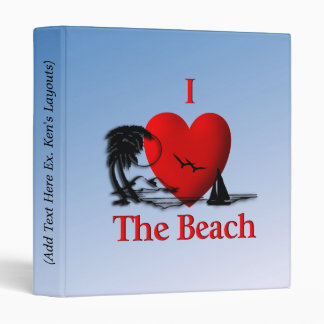 I Heart The Beach 3 Ring Binder