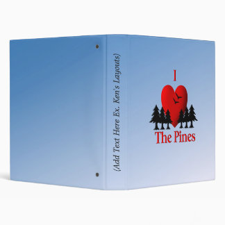 I Heart the Pines 3 Ring Binder