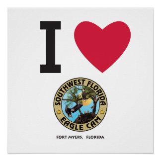 I HEART the Southwest Florida Eagle Cam Poste Poster