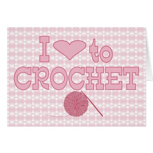 I heart to Crochet Card