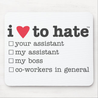 i heart to hate co-workers mousepad