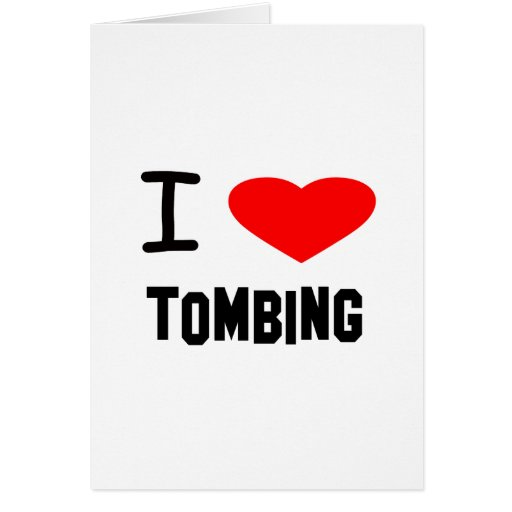 I Heart tombing Greeting Card