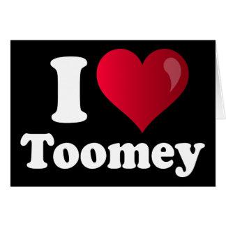 I Heart Toomey Card