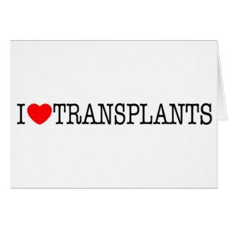 I heart Transplants Greeting Card