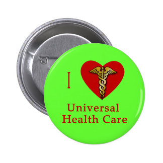 I Heart Universal Health Care Coverage 2 Inch Round Button