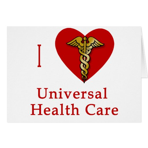 I Heart Universal Health Care Coverage Greeting Card