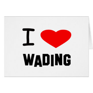 i heart wading greeting cards