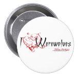 I Heart Werewolves Button