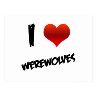 I Heart Werewolves Postcard