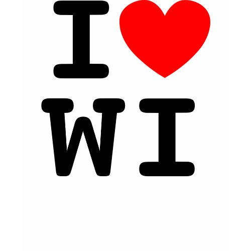 I Heart WI Shirt zazzle_shirt