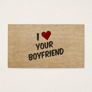 I Heart Your Boyfriend Burlap Business Card
