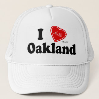 I (Hella) Love Oakland Trucker Hat