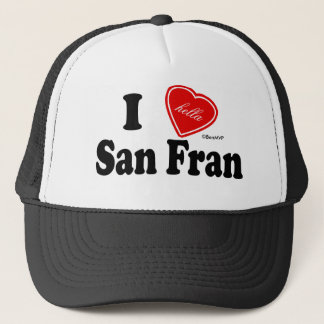 I (Hella) Love San Fran Trucker Hat