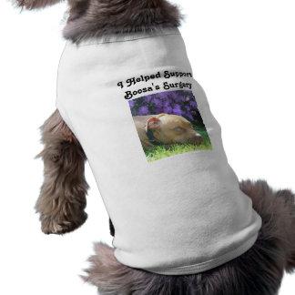 """I Helped Support Boosa's Surgery"" Dog Shirt"