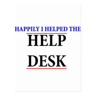 I helped the help desk post card