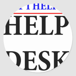 I helped the help desk classic round sticker