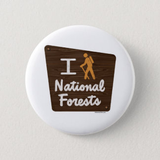 I HIKE NATIONAL FORESTS PINBACK BUTTON