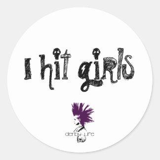 I hit girls classic round sticker