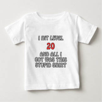 I Hit Level 20 and All I Got ... Baby T-Shirt