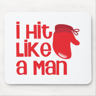 I hit like a man with red boxing glove mouse pad